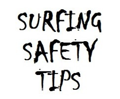 surfing safety tips and ocean safety rules