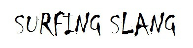 surfing slang phrases